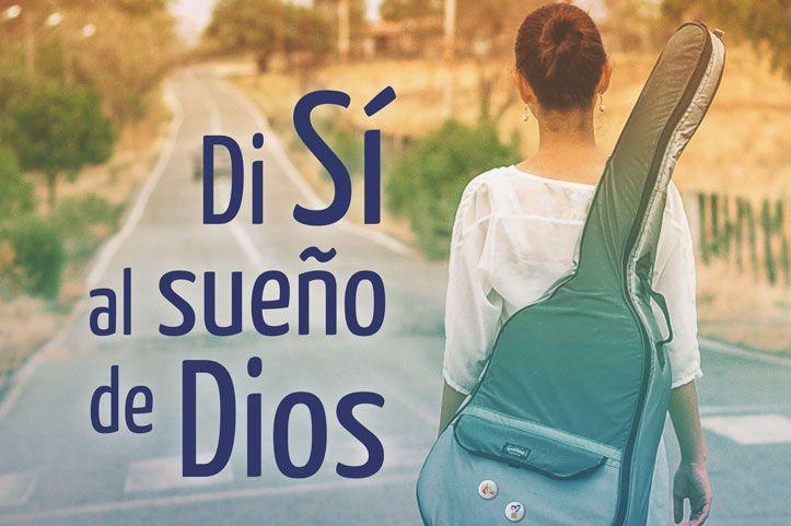 «Di Sí al sueño de Dios» – Jornada Mundial de Oración por las Vocaciones