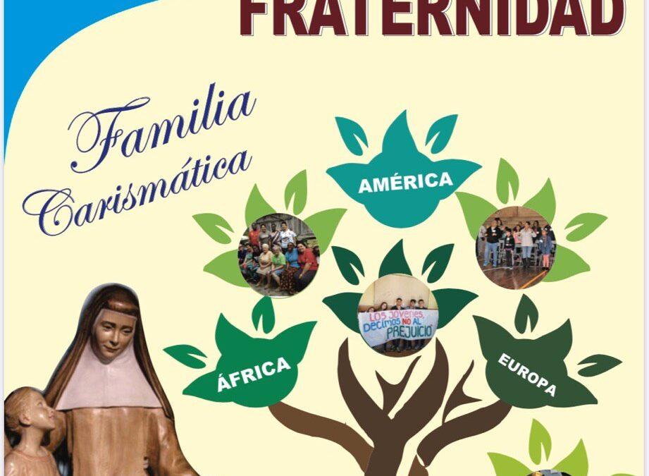 «Somos familia, construimos fraternidad»