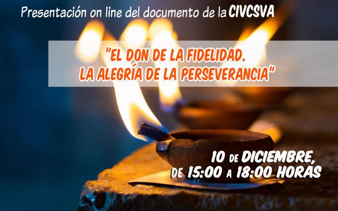 """Presentación del documento """"El don de la fidelidad. La alegría de la perseverancia"""" por la CIVCSVA"""