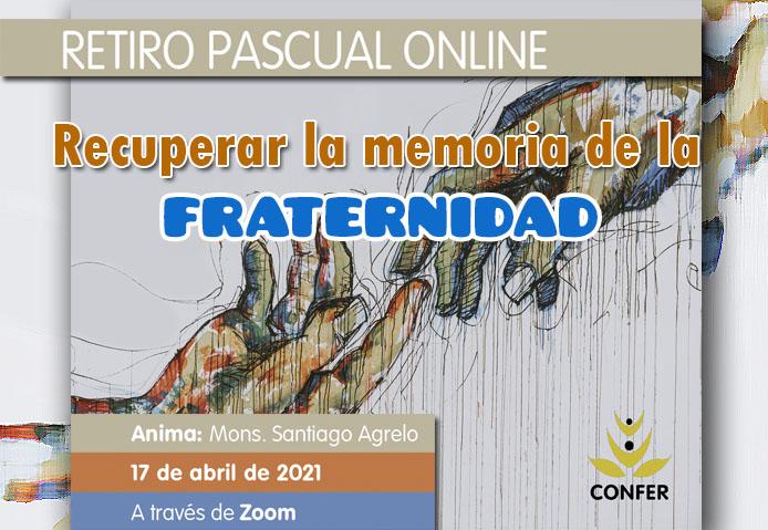 """""""Recuperar la memoria de la fraternidad"""" – Retiro Pascual online de CONFER"""