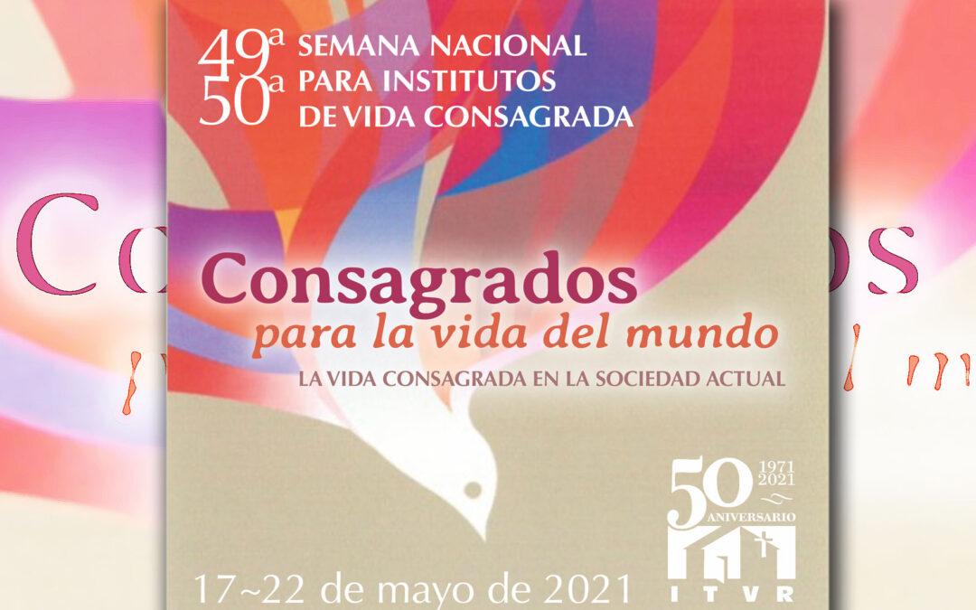 'Consagrados para la vida del mundo', Semana Nacional de Vida Religiosa