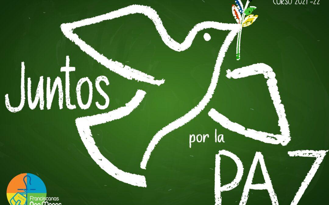"""""""Juntos por la paz"""", nuestro objetivo en el nuevo curso escolar"""